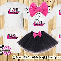 LOL Surprise Matching Family Shirts. Birthday Girl Outfit Sold Separately